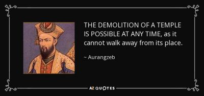 Quote-the-demolition-of-a-temple-is-possible-at-any-time-as-it-cannot-walk-away-from-its-place-aurangzeb-107-15-57.jpg